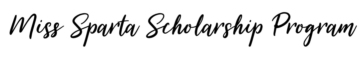 Miss Sparta Scholarship Program